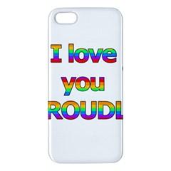 I love you proudly 2 iPhone 5S/ SE Premium Hardshell Case