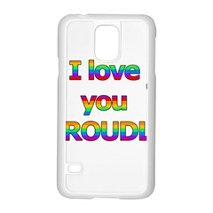 I Love You Proudly 2 Samsung Galaxy S5 Case (white)