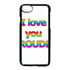 I Love You Proudly 2 Apple Iphone 7 Seamless Case (black)