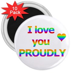 Proudly love 3  Magnets (10 pack)