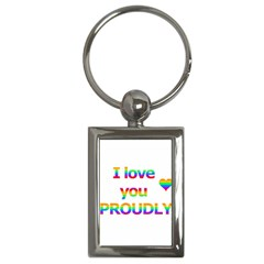 Proudly love Key Chains (Rectangle)