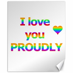 Proudly love Canvas 16  x 20