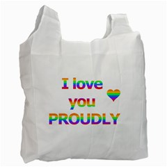 Proudly love Recycle Bag (Two Side)