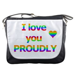 Proudly love Messenger Bags