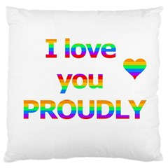 Proudly love Large Cushion Case (One Side)