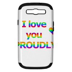 Proudly love Samsung Galaxy S III Hardshell Case (PC+Silicone)