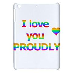 Proudly love Apple iPad Mini Hardshell Case