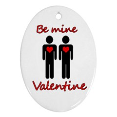 Be mine Valentine Ornament (Oval)