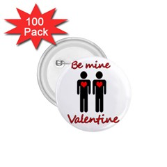 Be mine Valentine 1.75  Buttons (100 pack)