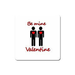 Be mine Valentine Square Magnet