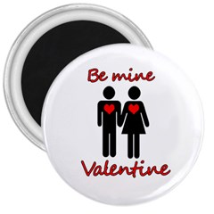 Be mine Valentine 3  Magnets