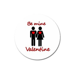 Be mine Valentine Magnet 3  (Round)