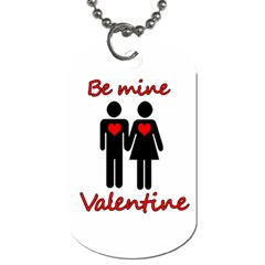 Be mine Valentine Dog Tag (Two Sides)