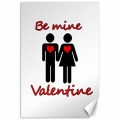 Be mine Valentine Canvas 20  x 30