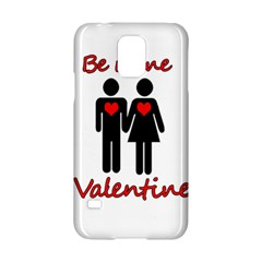 Be mine Valentine Samsung Galaxy S5 Hardshell Case
