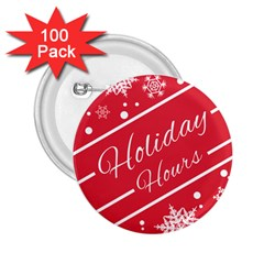 Winter Holiday Hours 2 25  Buttons (100 Pack)