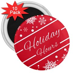 Winter Holiday Hours 3  Magnets (10 Pack)