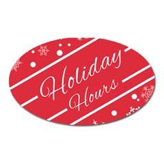 Winter Holiday Hours Oval Magnet