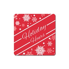 Winter Holiday Hours Square Magnet