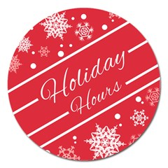 Winter Holiday Hours Magnet 5  (round)