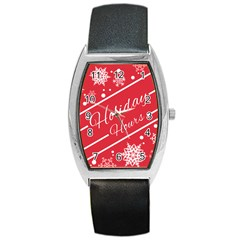 Winter Holiday Hours Barrel Style Metal Watch