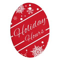 Winter Holiday Hours Oval Ornament (two Sides)