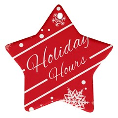 Winter Holiday Hours Star Ornament (two Sides)