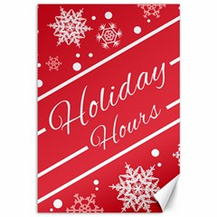 Winter Holiday Hours Canvas 12  X 18