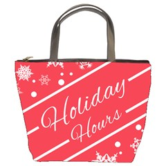 Winter Holiday Hours Bucket Bags