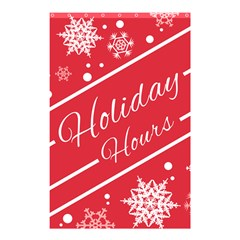 Winter Holiday Hours Shower Curtain 48  X 72  (small)