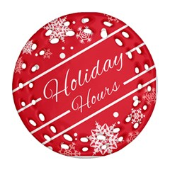 Winter Holiday Hours Ornament (round Filigree)