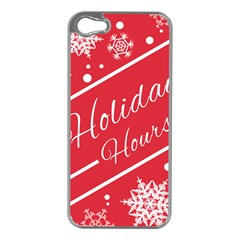 Winter Holiday Hours Apple Iphone 5 Case (silver)