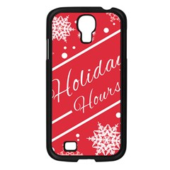 Winter Holiday Hours Samsung Galaxy S4 I9500/ I9505 Case (black)
