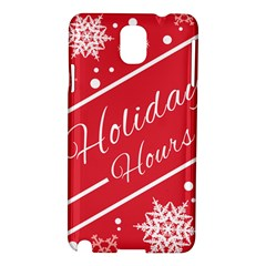 Winter Holiday Hours Samsung Galaxy Note 3 N9005 Hardshell Case