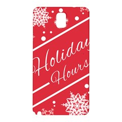 Winter Holiday Hours Samsung Galaxy Note 3 N9005 Hardshell Back Case