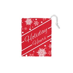 Winter Holiday Hours Drawstring Pouches (xs)