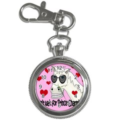 Don t wait for Prince Charming Key Chain Watches
