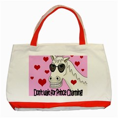 Don t Wait For Prince Charming Classic Tote Bag (red)