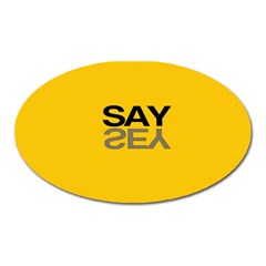 Say Yes Oval Magnet