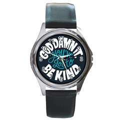Be Kind Round Metal Watch