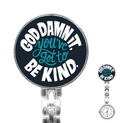 Be Kind Stainless Steel Nurses Watch