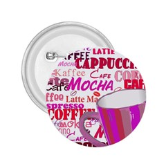 Coffee Cup Lettering Coffee Cup 2 25  Buttons