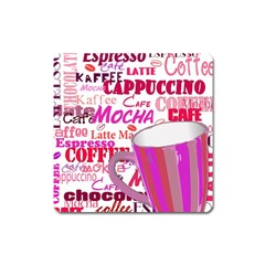 Coffee Cup Lettering Coffee Cup Square Magnet