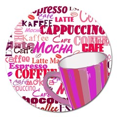 Coffee Cup Lettering Coffee Cup Magnet 5  (round)