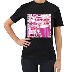 Coffee Cup Lettering Coffee Cup Women s T Shirt (black) (two Sided)