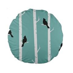 Birds Trees Birch Birch Trees Standard 15  Premium Round Cushions