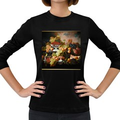 Abundance Of Fruit Severin Roesen Women s Long Sleeve Dark T Shirts