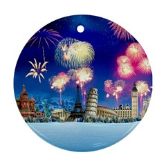Happy New Year Celebration Of The New Year Landmarks Of The Most Famous Cities Around The World Fire Ornament (round)