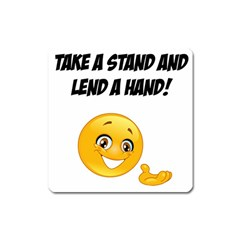Take A Stand! Square Magnet