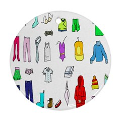 Clothing Boots Shoes Shorts Scarf Ornament (Round)